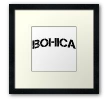 BOHICA Bend Over Here It Comes Again Framed Print