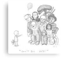 Dont boo... Vote! Canvas Print