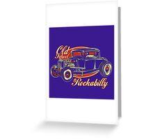 OldSchool Rockabilly Greeting Card