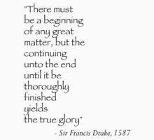 Sir Francis Drake Quote Kids Tee