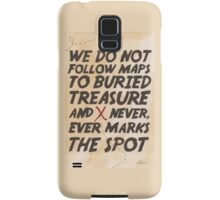 We Do Not Follow Maps Samsung Galaxy Case/Skin
