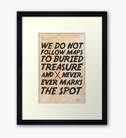 We Do Not Follow Maps Framed Print