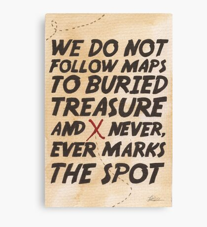 We Do Not Follow Maps Canvas Print
