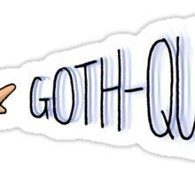 Goth-Quake Sticker