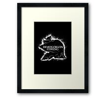 Demogorgon Is Coming Framed Print