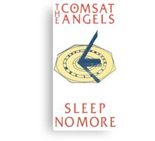 The Comsat Angels - Sleep No More Canvas Print