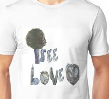 Tree Love by LadyT Designs Unisex T-Shirt