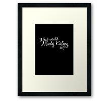wwmkd?  Framed Print