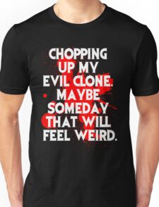 Ash vs Evil Dead Quote  Unisex T-Shirt