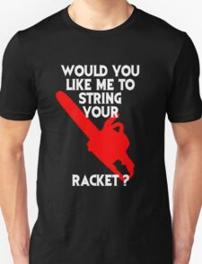 String Your Racket Tee Unisex T-Shirt