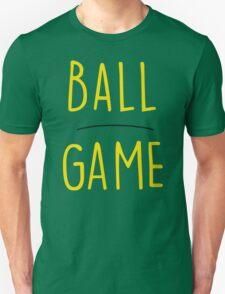 BALL GAME Unisex T-Shirt