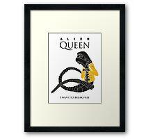 """Alien Queen: """"I Want To Break Free"""" Framed Print"""