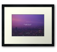 Welcome to the Badlands  Framed Print
