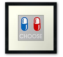red pill or blue pill - choose - (enter the matrix) Framed Print
