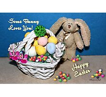 Some Bunny Loves You ~ So Much! Photographic Print