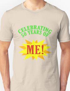 Celebrating 50th Birthday Unisex T-Shirt