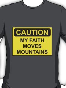 My Faith Moves Mountains T-Shirt