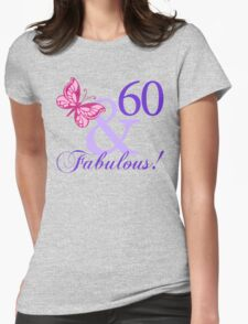 Fabulous 60th Birthday Womens Fitted T-Shirt