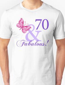 Fabulous 70th Birthday Unisex T-Shirt