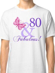 Fabulous 80th Birthday Classic T-Shirt