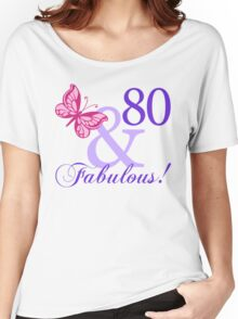 Fabulous 80th Birthday Women's Relaxed Fit T-Shirt