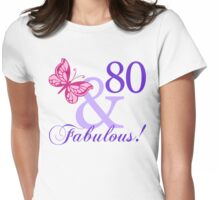 Fabulous 80th Birthday Womens Fitted T-Shirt