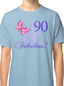 Fabulous 90th Birthday Classic T-Shirt
