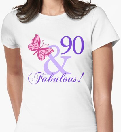 Fabulous 90th Birthday Womens Fitted T-Shirt