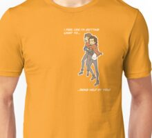 I feel like I'm getting used to ... being held by you Unisex T-Shirt