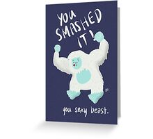 You Sexy Beast Greeting Card