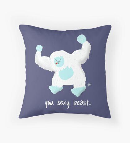 You Sexy Beast Throw Pillow