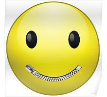 Smiley face with zip mouth Poster