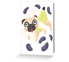 Banana Pug Greeting Card