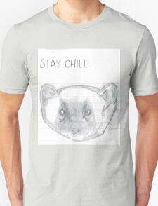 STAY CHILL 101 T-Shirt