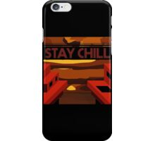 STAY CHILL BEACH SIDE iPhone Case/Skin