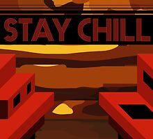 STAY CHILL BEACH SIDE by mygueyemomo