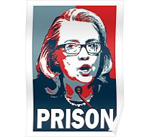 Hillary For Prion Poster