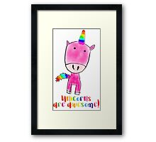 Unicorns are awesome Framed Print