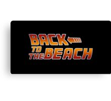 Back to the beach! Canvas Print