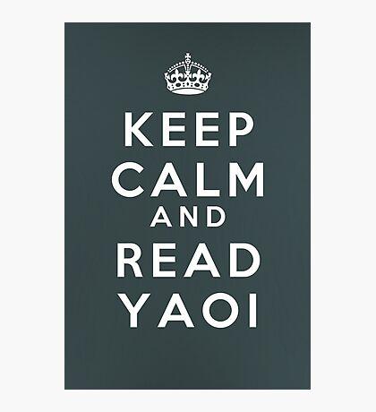 Keep Calm and Read Yaoi Photographic Print