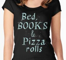 Bed, books & PIZZA ROLLS Women's Fitted Scoop T-Shirt