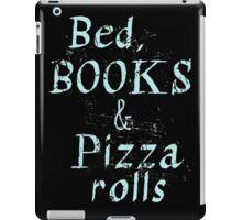 Bed, books & PIZZA ROLLS iPad Case/Skin