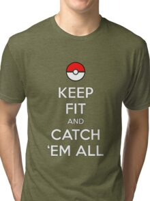 Pokemon Keep Fit and Catch 'em All Tri-blend T-Shirt
