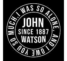 John Watson Typography (Sherlock) Photographic Print