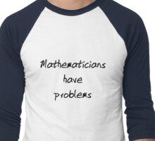 Mathematician Problems Men's Baseball ¾ T-Shirt