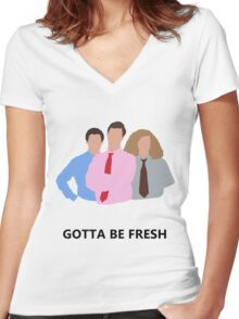 Workaholics - Gotta Be Fresh Women's Fitted V-Neck T-Shirt