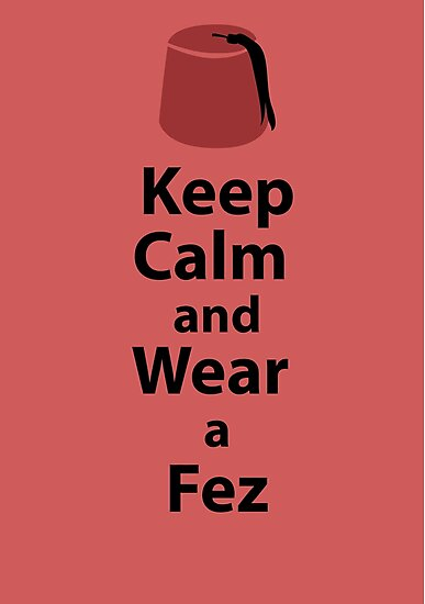 Keep Calm and Wear a Fez - Red by sambambina