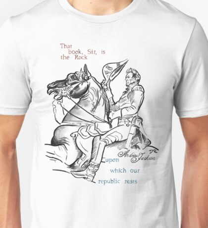 Andrew Jackson Picture Quote - The Republic Unisex T-Shirt