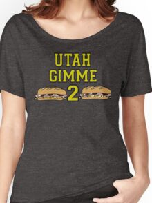 Point Break Quote - Utah Gimme Two Women's Relaxed Fit T-Shirt