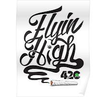 Marijuana Flyin High  Poster